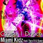 Album Cause I dance (feat. tory D, dawn) de Miami Kidz