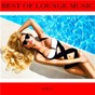 Compilation Best of Lounge Music, Vol. 1 avec Summer / Ava Jacob / Tel Aviv / Ella Scarlett / DJ Florence...