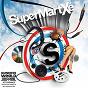 Compilation Supermartxé avec Javi Mula / Juanjo Martín / Albert Neve / DJ Nano / T. Tommy...