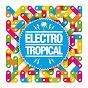 Compilation Electro tropical avec Papa Joe / The Clan Family / Los Zuperiores / Jay Santos / Mr Chris...
