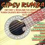 Compilation Gipsy rumba avec Dolores Vargas la Terremoto / Amina / La Payoya / Peret / Rumba Tres...