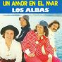 Album Un amor en el mar de Los Albas