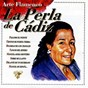 Album Arte flamenco : la perla de cadiz de La Perla de Cadiz