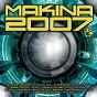 Compilation Makina 2007 avec Octopussy / Javi Boss, Buenri / Cyanno2 Special Basix / DJ Juan-K / DJ Paranoyd...