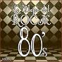 Album Lo mejor del rock de los 80: vol. 3 de Lo Mejor del Rock de Los 80