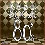 Album Lo mejor del rock de los 80: vol. 9 de Lo Mejor del Rock de Los 80