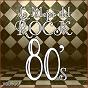 Album Lo mejor del rock de los 80: vol. 16 de Lo Mejor del Rock de Los 80