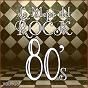 Album Lo mejor del rock de los 80: vol. 18 de Lo Mejor del Rock de Los 80