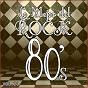 Album Lo mejor del rock de los 80: vol. 20 de Lo Mejor del Rock de Los 80