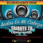Album Andas en MI cabeza - (acoustic version) tribute to chino y nacho FT. daddy yankee - ep de Brava Hitmakers