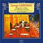 Album Gershwin: rhapsody in blue - an american in paris de Alfred Scholz / Osterreichischer Rundfunk Symphonieorchester / George Gershwin
