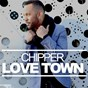 Album Love town de Chipper