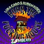 Album Burn the fucking house de Luka Caro / Ruben Rider
