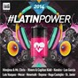 Compilation #Latinpower avec David Quijada / Carlos Iglesias Manuel / Capitán Kidd / Edith Veronica Mesa Pias, Mª Concepcion Miranda Penas, Carlos Iglesias Manuel / Kendra...
