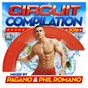 Compilation Circuit compilation 2016 avec Erick Ibiza / Sister Bliss / Filterheadz / Mark Knight / Pagano...