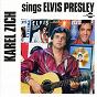 Album Karel zich sings elvis presley de Karel Zich / Flóp