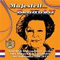 Compilation Majesteit.... Bedankt! avec Richard Rodgers / Divers Composers / De Christelijke Harmonie Uit Enschede / Piet Rippen / Westlands Mannenkoor...