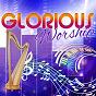 Album Glorious worship de Harvey Singers
