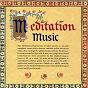 Compilation Meditation music: meditative music across ten centuries avec Lorenzo Cavasanti / Dominique Vellard / Emmanuel Bonnardot / Les Flamboyants / Gilles Binchois...