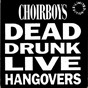 Album Dead drunk live hangovers de The Choirboys