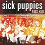 Album Rock kids de Sick Puppies
