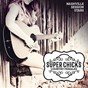 Album Super chicks - country females de Nashville Session Stars