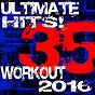 Album 35 ultimate workout hits! 2016 de Workout Dance Factory