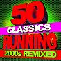 Album 50 running classics - 2000s remixed de Running Music Workout