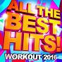 Album All the best hits! workout 2016 de Workout Remix Factory