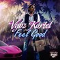 Album Feel good de Vybz Kartel