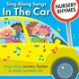 Album Sing along songs in the car - nursery rhymes de Kidzone
