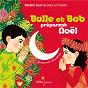 Album Bulle et Bob préparent Noël de Natalie Tual